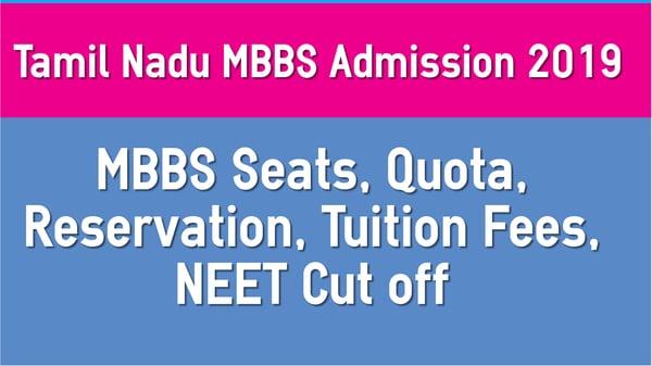 Tamilnadu MBBS Admission 2019 Seats Fees and NEET Cut off